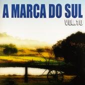 A Marca do Sul, Vol. 10 von Various Artists