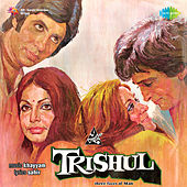 Trishul (Original Motion Picture Soundtrack) von Various Artists