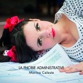 La phobie administrative by Marina Celeste