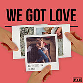 We Got Love by Noize Generation