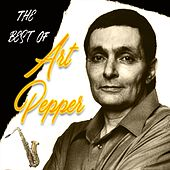 The Best of Art Pepper by Art Pepper