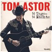 14 Tage - 14 Nächte von Tom Astor