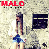 It's You by Malo