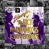 Lifesttyles of the Rich and Infamous Knowbodies (Screwed Edition) by Black Buffet