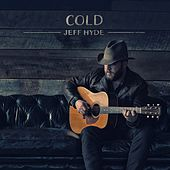 Cold by Jeff Hyde