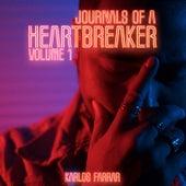 Journals of a HeartBreaker, Vol. 1 by Karlos Farrar