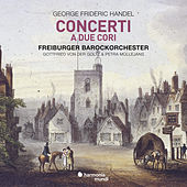 Handel: Concerti a due cori by Various Artists