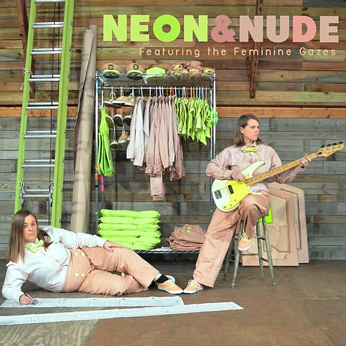 Featuring the Feminine Gazes by Neon
