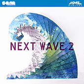 Next Wave 2 by Various Artists