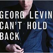 Can't Hold Back by Georg Levin (1)
