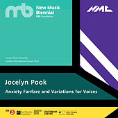 Jocelyn Pook: Anxiety Fanfare & Variations for Voices (Live) von Loré Lixenberg