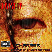 I Want It (Uncut) by Charger
