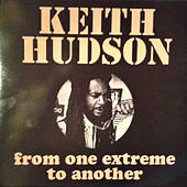 From One Extreme to Another by Keith Hudson
