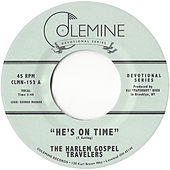 He's on Time de The Harlem Gospel Travelers
