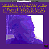 Neal Conway Classics Revisited, Vol. 7 by Various Artists