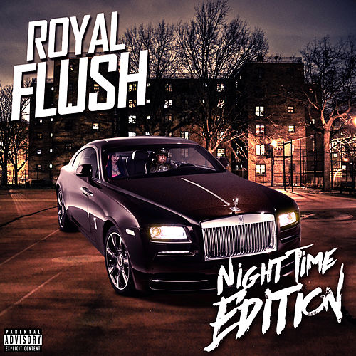 Night Time Edition by Royal Flush