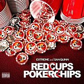 Red Cups & Poker Chips von Extreme the MuhFugga