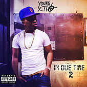 In Due Time 2 by Young Lito