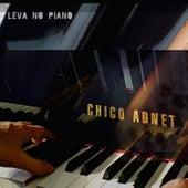 Leva No Piano de Chico Adnet