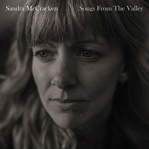 Songs from the Valley by Sandra McCracken