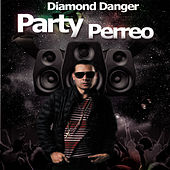 Party Perreo by Diamond Danger