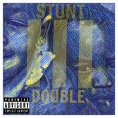Stunt Double 3 by Wiz & Trigga