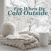 For When Its Cold Outside de Various Artists
