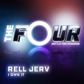 I Own It (The Four Performance) by Rell Jerv