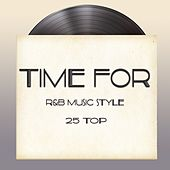 Time For (R&B Music Style 25 Top) de Various Artists