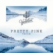 Trick by Pretty Pink