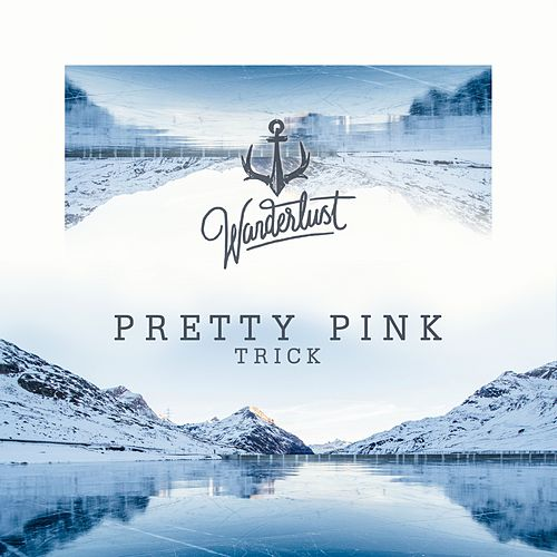 Trick by Pretty Pink