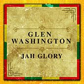 Jah Glory by Glen Washington