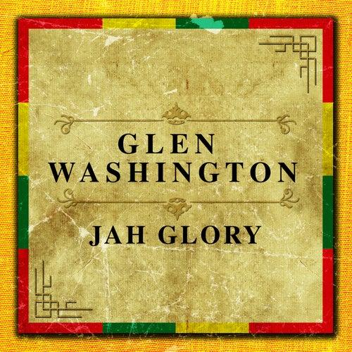 Jah Glory by Glen Washington
