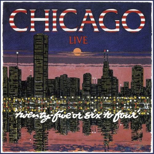 25 Or 6 To 4 (Live) von Chicago
