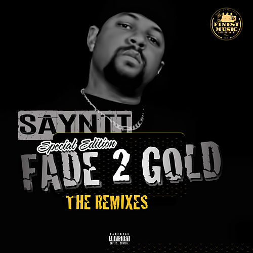 Fade 2 Gold (Special Edition) by Sayntt