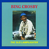 The Old Lamplighter by Bing Crosby