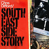 South East Side Story by Chris Difford