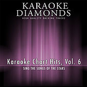 Karaoke Chart Hits, Vol. 6 by Karaoke - Diamonds