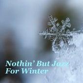 Nothin' But Jazz For Winter de Various Artists