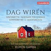 Wirén: Sinfonietta in C Major, Serenade, Symphony No. 3 & Divertimento by Iceland Symphony Orchestra