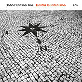 Contra La Indecisión by Bobo Stenson Trio