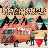 Turisti della democrazia von Lo Stato Sociale