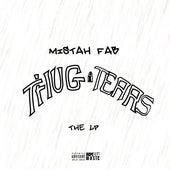 Thug Tears de Mistah F.A.B.