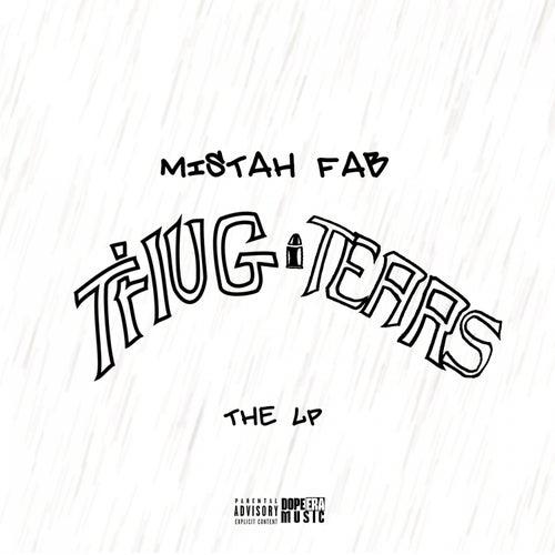 Thug Tears by Mistah F.A.B.