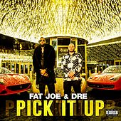 Pick It Up (feat. Dre) von Fat Joe
