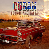 Cuban Lounge And Salsa Music (20 Afro-Cuban Music, Salsa, Lounge For Broadcasting, Film, TV) von Various