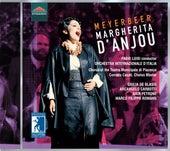 Meyerbeer: Margherita d'Anjou (Live) by Various Artists