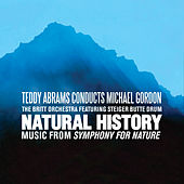 Michael Gordon: Natural History (Live) by Steiger Butte Drum and Singers