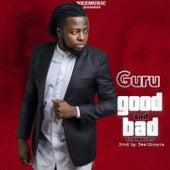 Good and Bad (feat. Singlet) de Guru