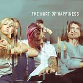 The Hurt of Happiness by Hey Ocean!